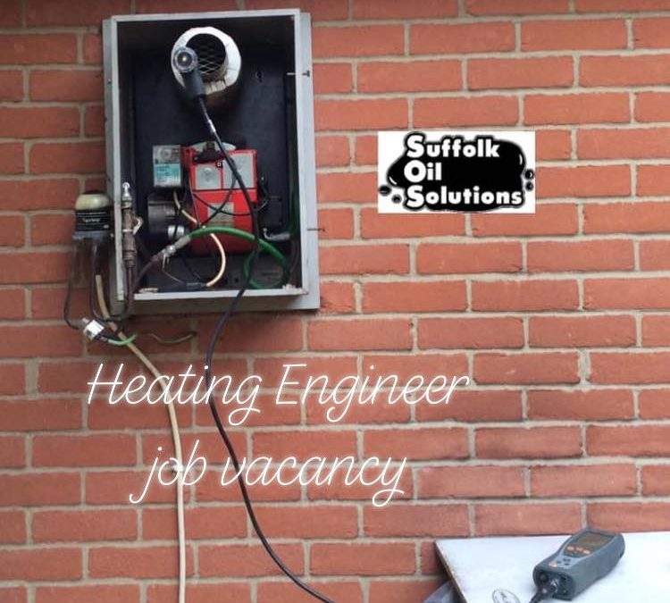 Vacancy for an experienced Heating Engineer (Oil)